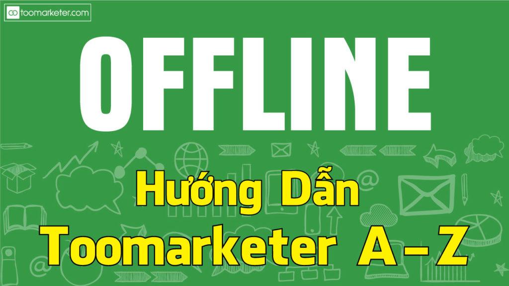 offline toomarketer